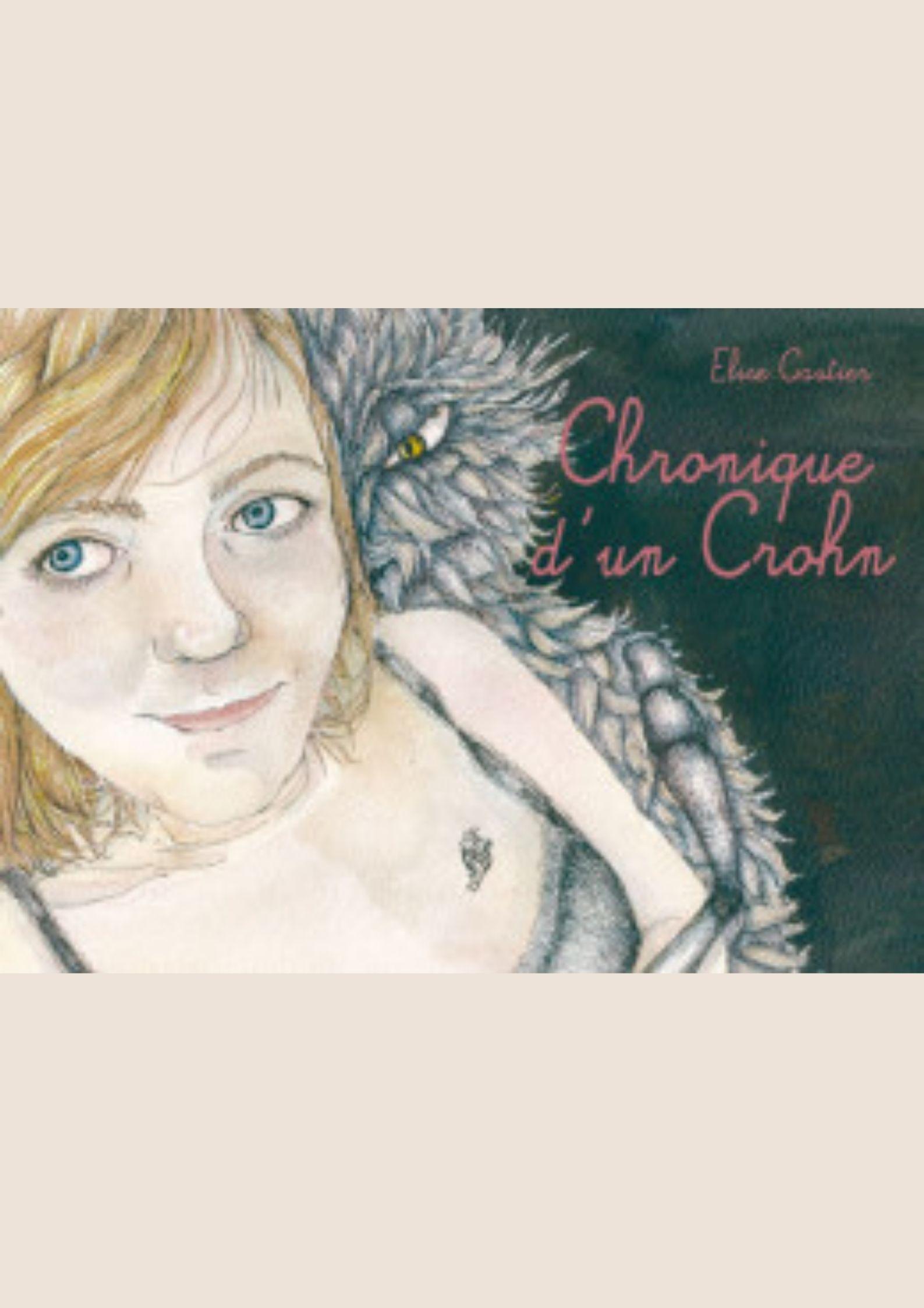 Chronique d'un Crohn Elise Gautier