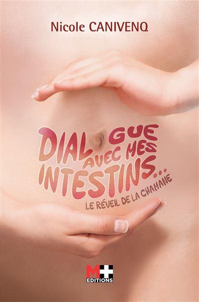 Dialogue avec mes intestins : le réveil de la chamane